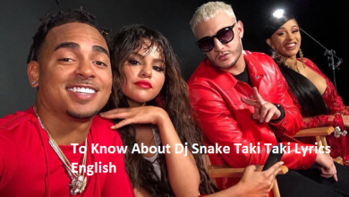 Dj Snake Taki Taki Lyrics English