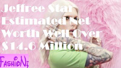 Jeffree Star Highest Paid You tuber