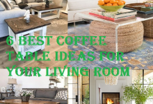 6 Best Coffee Table Ideas for Your Living Room
